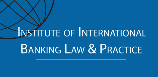 About the Institute of International Banking Law & Practice